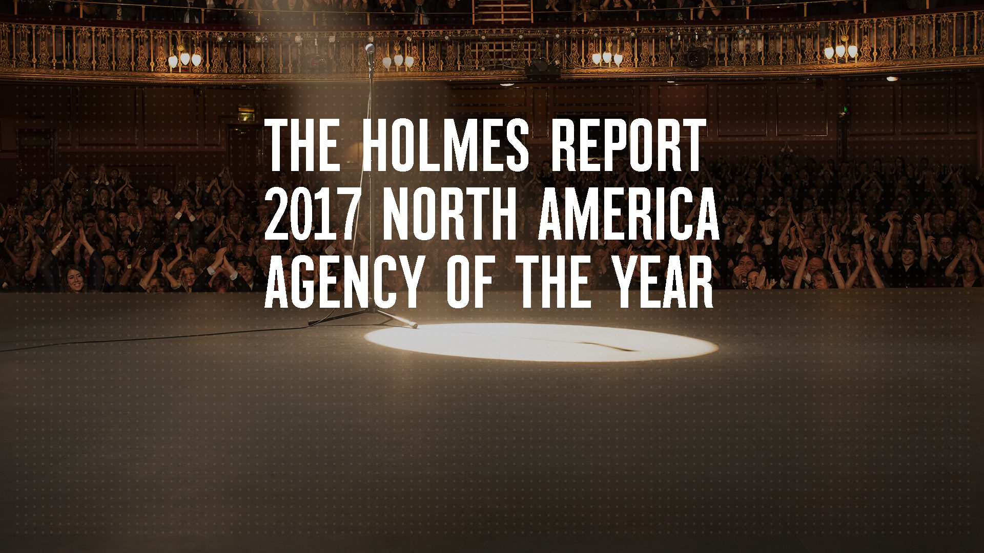 Weber Shandwick Named 2017 North America Agency of the Year by The Holmes Report